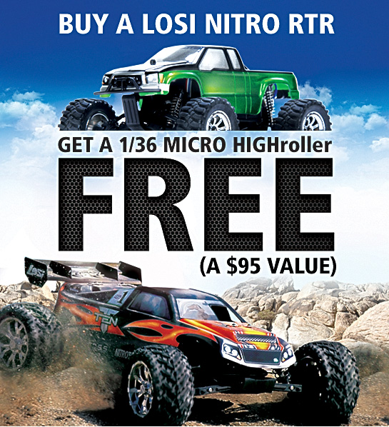 Free Losi 1/36 Micro HIGHroller RTR with the purchase of a Losi 1/10 or 1/8 Nitro RTR