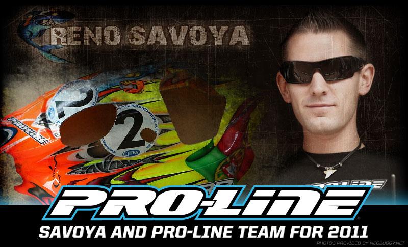 Pro-Line Re-signs Reno Savoya For 2011 Race Season