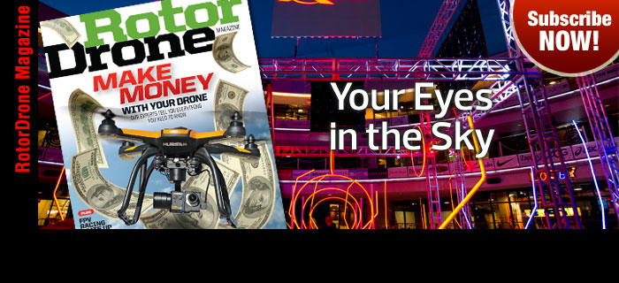 RotorDrone Magazine – Subscribe Now!