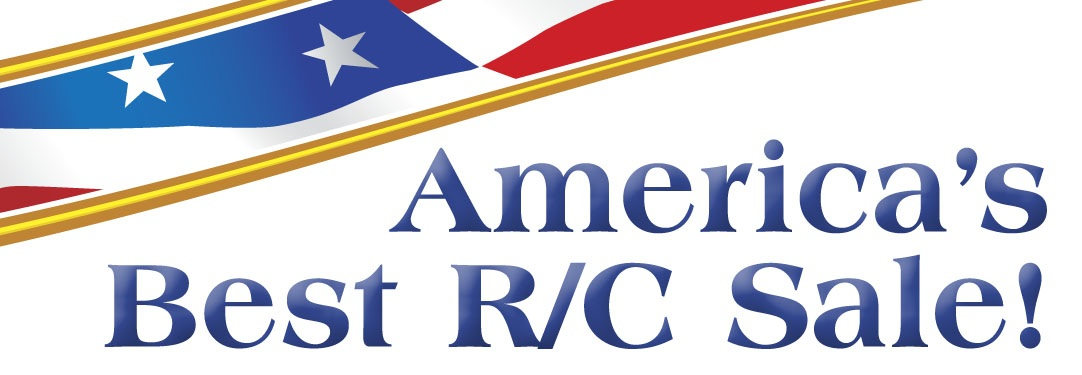 """America's Best R/C Sale"" Starts On 4/20 Thru 6/30/11"
