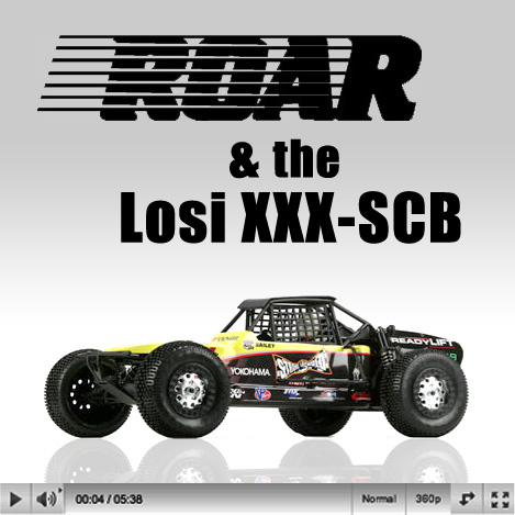 Losi XXX-SCB & ROAR: VIDEO