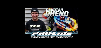 Pro-Line Teams Up With Dakotah Phend For 2012