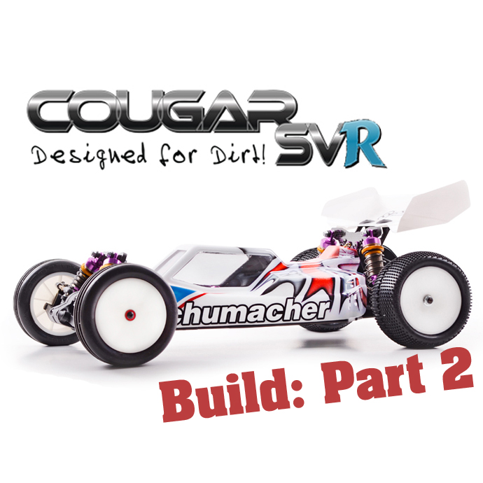 Schumacher Cougar SVR – Build Part 2
