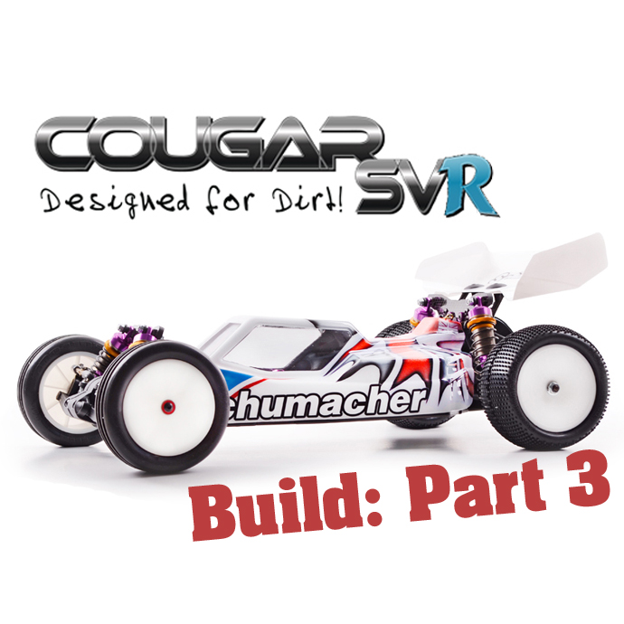 Schumacher Cougar SVR – Build Part 3