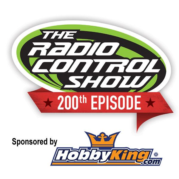 The Radio Control show Celebrates it's 200th Episode