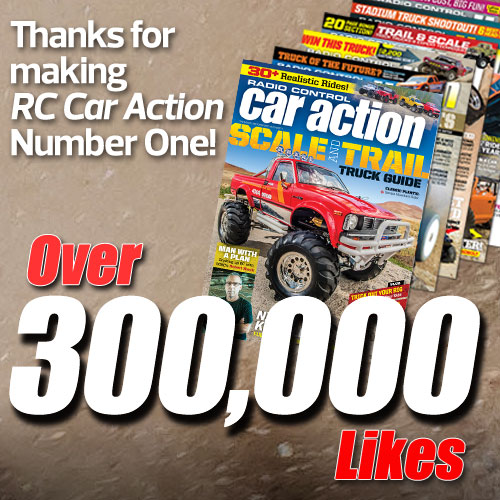 Thank You! RC Car Action is #1 With Over 300,000 Likes On Facebook