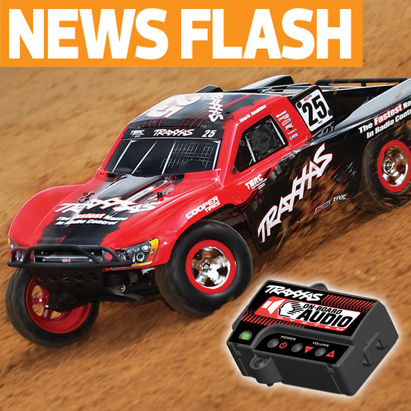 "Traxxas Brings Real Engine Sound to Electric RC with ""On Board Audio"""