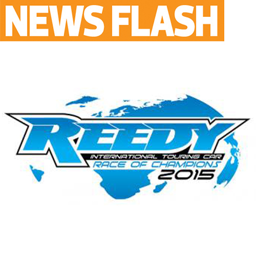 Reedy Announces 2015 Reedy International Touring Car Race of Champions