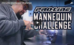 Pro-Line Mannequin Challenge [VIDEO]