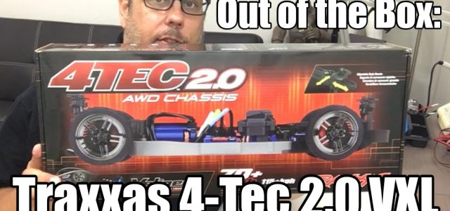 Unboxing: Traxxas 4-Tec 2.0 VXL [VIDEO]
