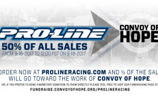 Pro-Line Donates 50% Of Weekend Sales To Convoy Of Hope