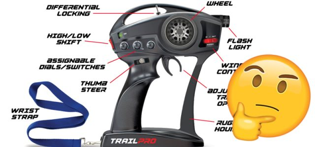 A Transmitter Just for Trail Trucks? Hmm…
