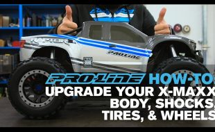 Pro-Line HOW TO: Upgrade Your X-MAXX [VIDEO]
