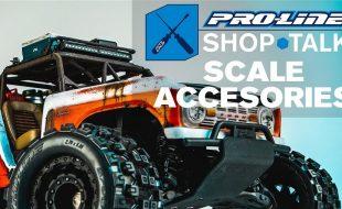 Pro-Line SHOP TALK: Ep. 01 – Scale Accessories [VIDEO]