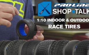 Pro-Line SHOP TALK: Ep. 5 – 1:10 Indoor & Outdoor Race Tires [VIDEO]