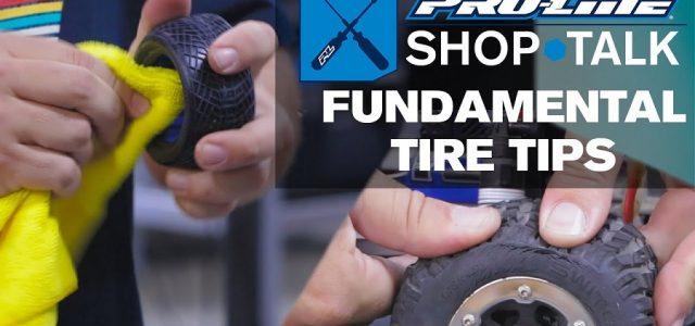 Pro-Line SHOP TALK: Ep. 8 – Fundamental Tire Tips [VIDEO]