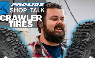 Pro-Line SHOP TALK: Ep. 10 – Crawler Tires [VIDEO]