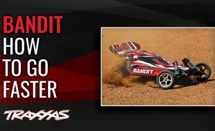 How To Go Faster With The Traxxas Bandit [VIDEO]