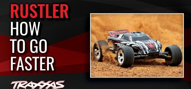 How To Go Faster With The Traxxas Rustler [VIDEO]