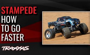 How To Go Faster With Your Traxxas Stampede [VIDEO]