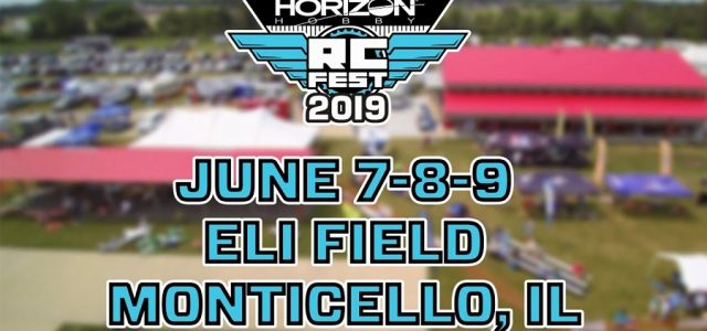 Horizon Hobby RC Fest 2019 | June 7 – 9, 2019 [VIDEO]