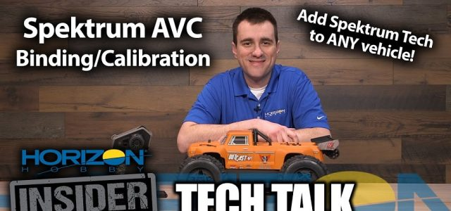 Horizon Insider Tech Talk: Spektrum AVC Technology – Binding/Calibration [VIDEO]