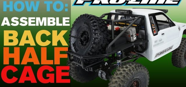 Pro-Line HOW-TO: Assemble Back-Half Cage [VIDEO]
