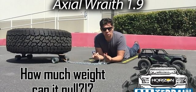 Horizon Hobby All Terrain: Axial Wraith Pulling Test [VIDEO]