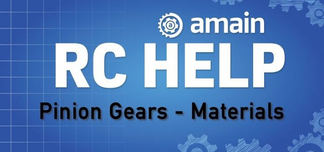R/C Help: Pinion Gears – Materials [VIDEO]