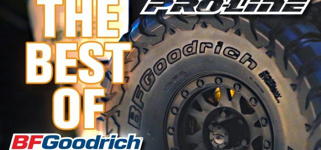 Pro-Line The Best Of BFGoodrich Tires [VIDEO]