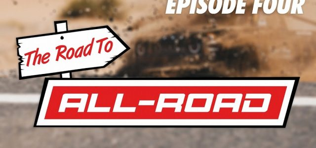 ARRMA The Road To ALL-ROAD // Episode Four – Launch [VIDEO]