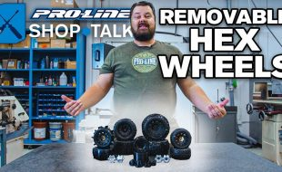 Pro-Line SHOP TALK Ep. 13 – Removable Hex Wheels [VIDEO]