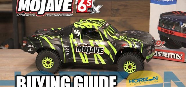 Buying Guide: ARRMA MOJAVE 6S BLX 1/7 RTR Brushless Desert Truck [VIDEO]