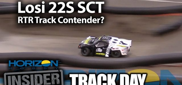 Horizon Insider Track Day: Losi 22S SCT – RTR Track Contender? [VIDEO]