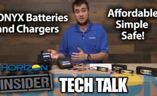 Horizon Insider Tech Talk: Onyx Batteries & Chargers [VIDEO]