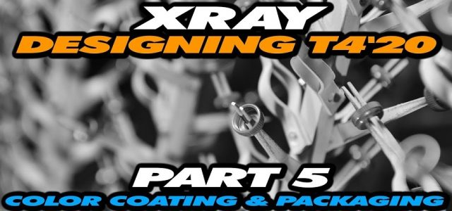 How It's Made: Exclusive Video From XRAY Production – Part 5 – Color Coating & Packaging [VIDEO]