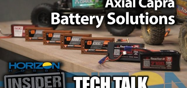 Horizon Insider Tech Talk: Axial Capra Battery Solutions [VIDEO]