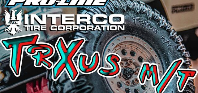 Pro-Line Interco TrXus M/T 1.9″ Rock Crawling Tire [VIDEO]