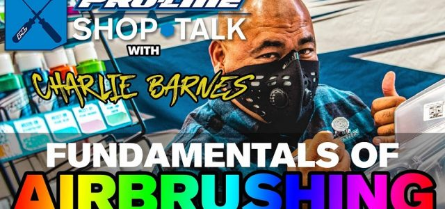 Pro-Line SHOP TALK Ep. 14 – Fundamentals of RC Airbrushing [VIDEO]