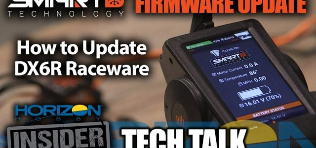 Horizon Insider Tech Talk: Updating the Spektrum DX6R Raceware To Smart Firmware [VIDEO]