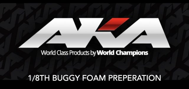 AKA 1/8 Buggy Foam Preparation [VIDEO]