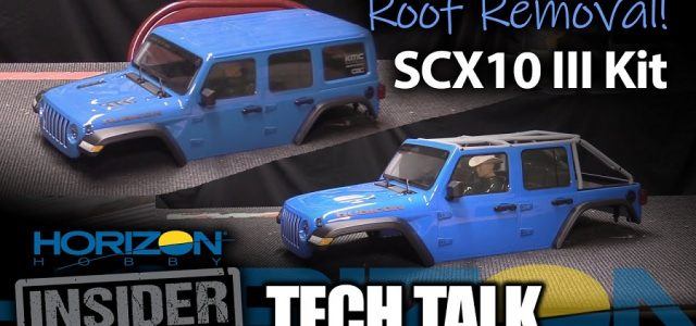 Roof Removal! Axial SCX10 III Kit – Horizon Insider Tech Talk [VIDEO]