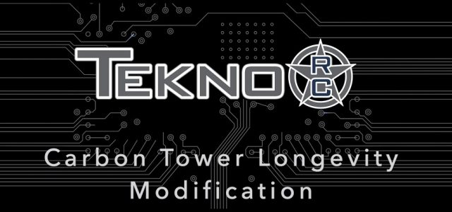 Tekno RC Carbon Tower Modification [VIDEO]