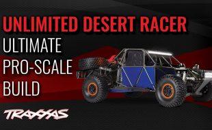 Traxxas Unlimited Desert Racer Custom Ultimate Pro-Scale Build [VIDEO]