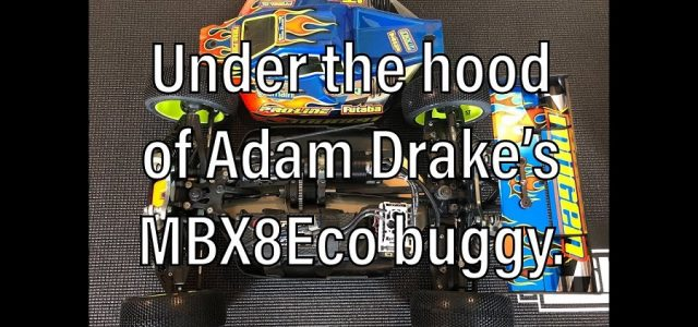 Under The Hood Of Adam Drake's Mugen MBX8 Eco Buggy [VIDEO]