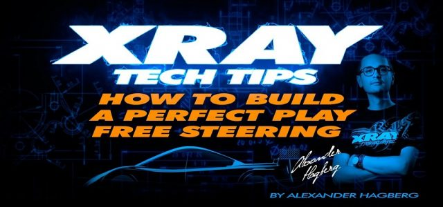 How To Build Perfect Play Steering For The XRAY T4 [VIDEO]