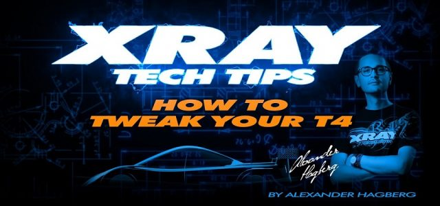How To Tweak Your XRAY T4 [VIDEO]
