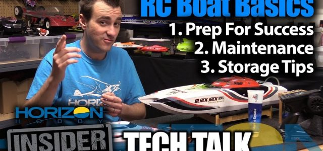RC Boat Basics – Horizon Insider Tech Talk [VIDEO]