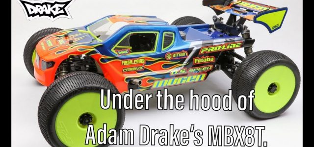 Under The Hood Of Adam Drake's Mugen Seiki MBX8T [VIDEO]
