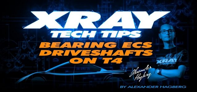 XRAY Tech Tip: Bearing ECS Driveshafts On T4 [VIDEO]